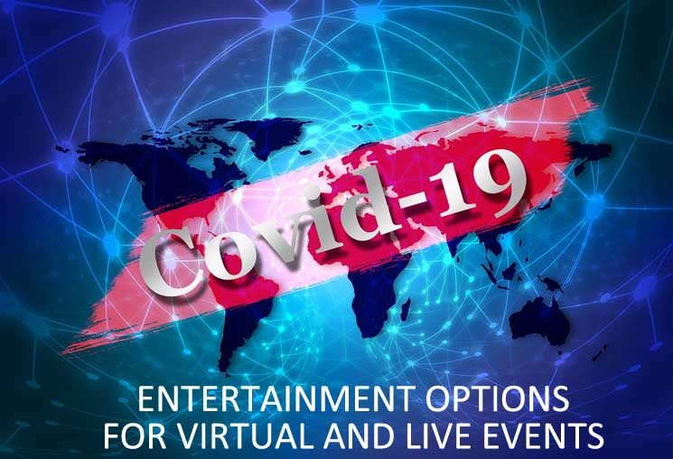Covid-19 Entertainment Options